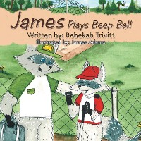 Cover James Plays Beep Ball
