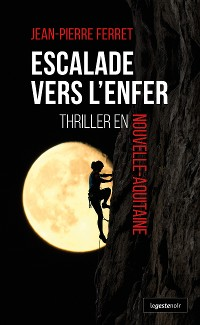 Cover Escalade vers l'Enfer