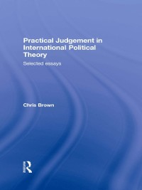 Cover Practical Judgement in International Political Theory