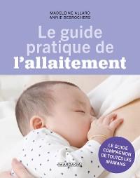 Cover Le guide pratique de l'allaitement