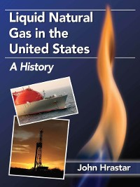 Cover Liquid Natural Gas in the United States