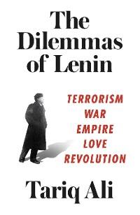 Cover The Dilemmas of Lenin