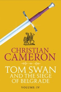 Cover Tom Swan and the Siege of Belgrade: Part Four