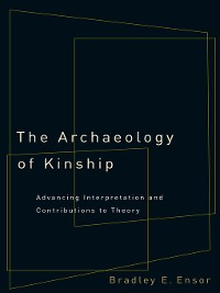 Cover The Archaeology of Kinship