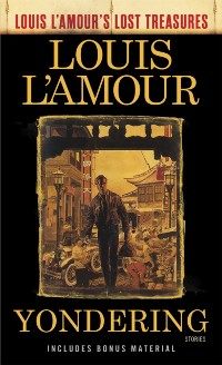 Cover Yondering (Louis L'Amour's Lost Treasures)