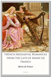 Cover French Mediaeval Romances from the Lays of Marie de France