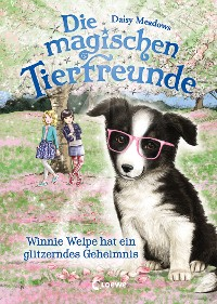 Cover Die magischen Tierfreunde 10 - Winnie Welpe hat ein glitzerndes Geheimnis