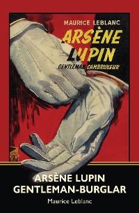 Cover Arsène Lupin, Gentleman-Burglar (Warbler Classics)