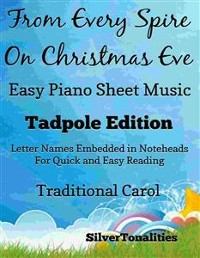 Cover From Every Spire On Christmas Eve Easy Piano Sheet Music Tadpole Edition