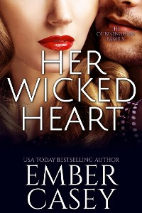 Cover Her Wicked Heart (The Cunningham Family, Book 3)