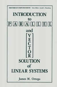 Cover Introduction to Parallel and Vector Solution of Linear Systems