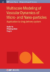 Cover Multiscale Modeling of Vascular Dynamics of Micro- and Nano-particles