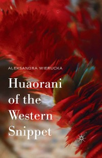 Cover Huaorani of the Western Snippet