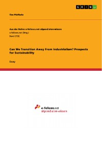 Cover Can We Transition Away From Industrialism? Prospects for Sustainability