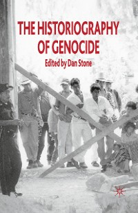 Cover The Historiography of Genocide