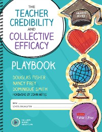 Cover The Teacher Credibility and Collective Efficacy Playbook, Grades K-12