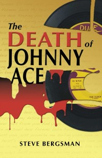 Cover Death of Johnny Ace