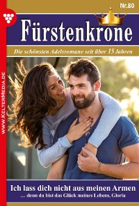 Cover Fürstenkrone 80 – Adelsroman