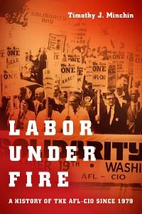 Cover Labor Under Fire
