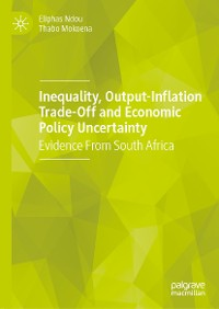 Cover Inequality, Output-Inflation Trade-Off and Economic Policy Uncertainty