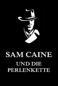 Cover Sam Caine und die Perlenkette