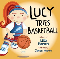 Cover Lucy Tries Basketball