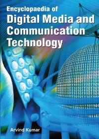Cover Encyclopaedia Of Digital Media And Communication Technology Volume-3 (Digital Media And Weblog Journalism)