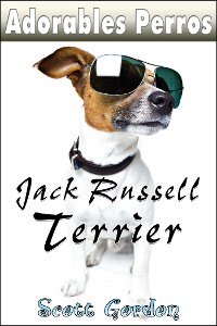 Cover Adorables Perros: los Jack Russell Terrier