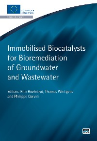 Cover Immobilised Biocatalysts for Bioremediation of Groundwater and Wastewater
