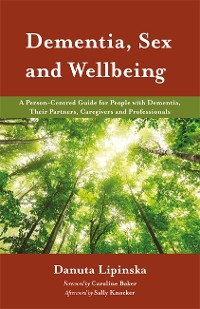 Cover Dementia, Sex and Wellbeing