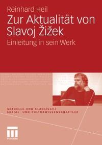 Cover Zur Aktualitat von Slavoj Zizek