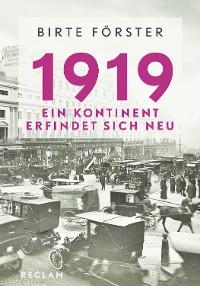 Cover 1919. Ein Kontinent erfindet sich neu