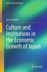 Cover Culture and Institutions in the Economic Growth of Japan