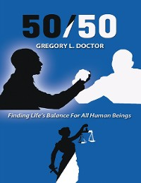 Cover 50/50: Finding Life's Balance for All Human Beings