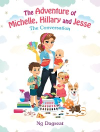 Cover The Adventure of Michelle, Hillary and Jesse