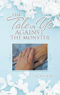 Cover The Tale of Us Against the Monster