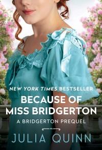 Cover Because of Miss Bridgerton