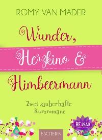 Cover Wunder, Herzkino & Himbeermann