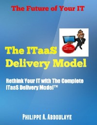 Cover Rethink Your IT with the ITaaS Delivery Model