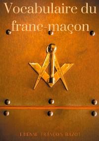 Cover Vocabulaire du franc-maçon