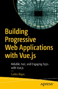 Cover Building Progressive Web Applications with Vue.js