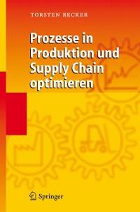 Cover Prozesse in Produktion und Supply Chain optimieren