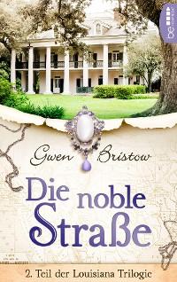 Cover Die noble Straße