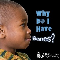 Cover Why Do I Have Bones?