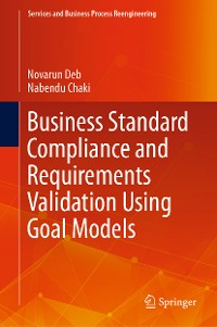 Cover Business Standard Compliance and Requirements Validation Using Goal Models
