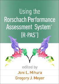 Cover Using the Rorschach Performance Assessment System®  (R-PAS®)