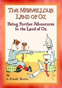 Cover THE MARVELLOUS LAND OF OZ - Book 2 in the Land of Oz series