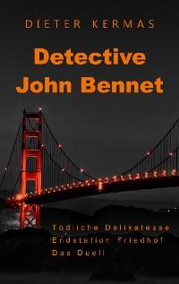 Cover Detective John Bennet