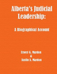 Cover Alberta's Judicial Leadership: A Biographical Account