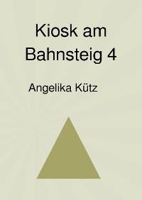Cover Kiosk am Bahnsteig 4